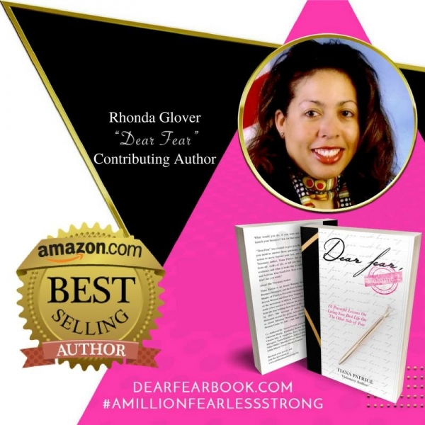 Dear Fear Volume 2: 18 Powerful Lessons On Living Your Best Life On the Other Side of Fear